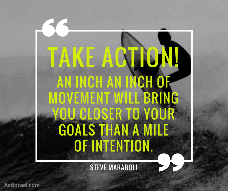 productivity quote steve maraboli take action
