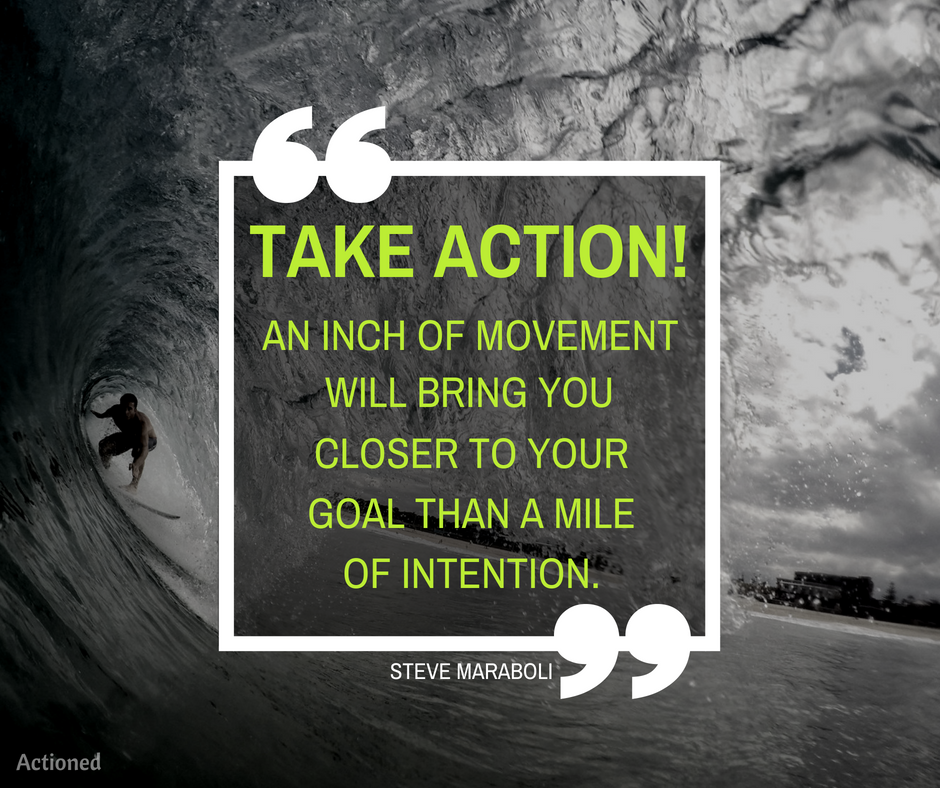 take action quote steve maraboli