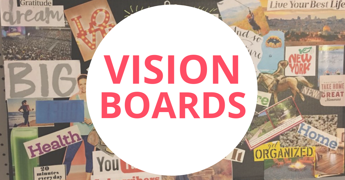 goal setting vision boards